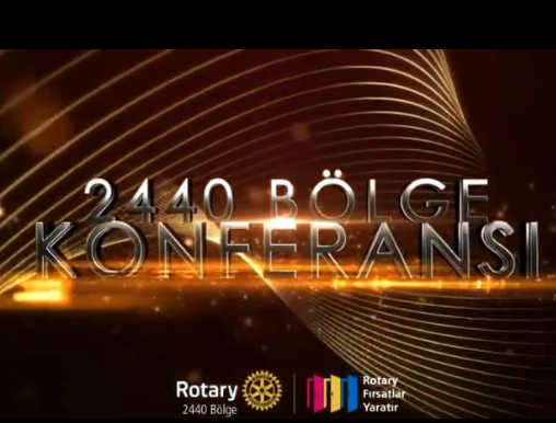 UR 2440 BÖLGE KONFERANSI 25-26 Haziran 2021